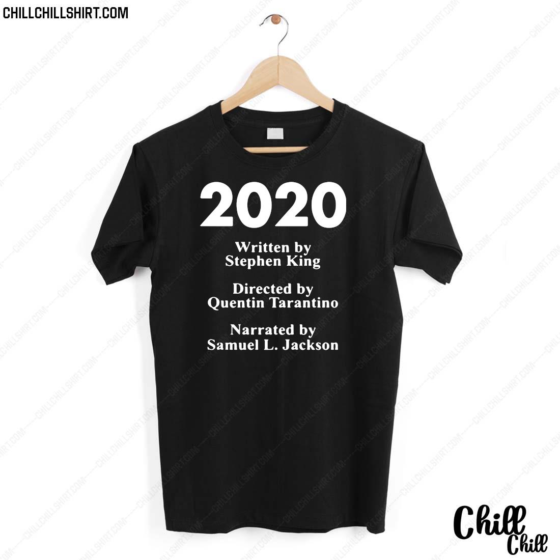 2020 Written By Stephen King Directed By Quentin Tarantino Narrated By Samuel L. Jackson Shirt