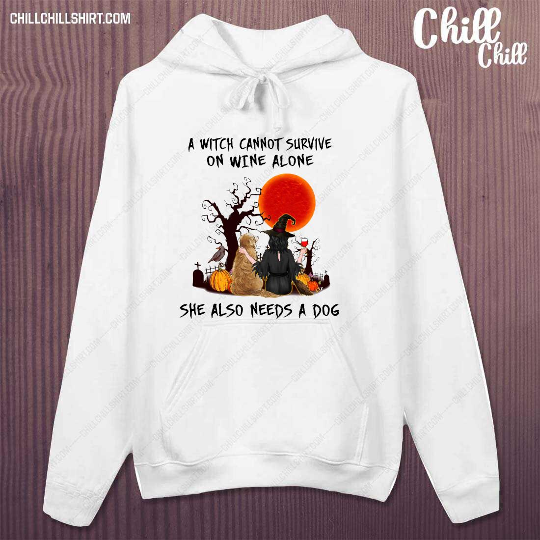 A Witch Cannot Survive On Wine Alone She Also Needs A Dog Halloween Shirt hoodie