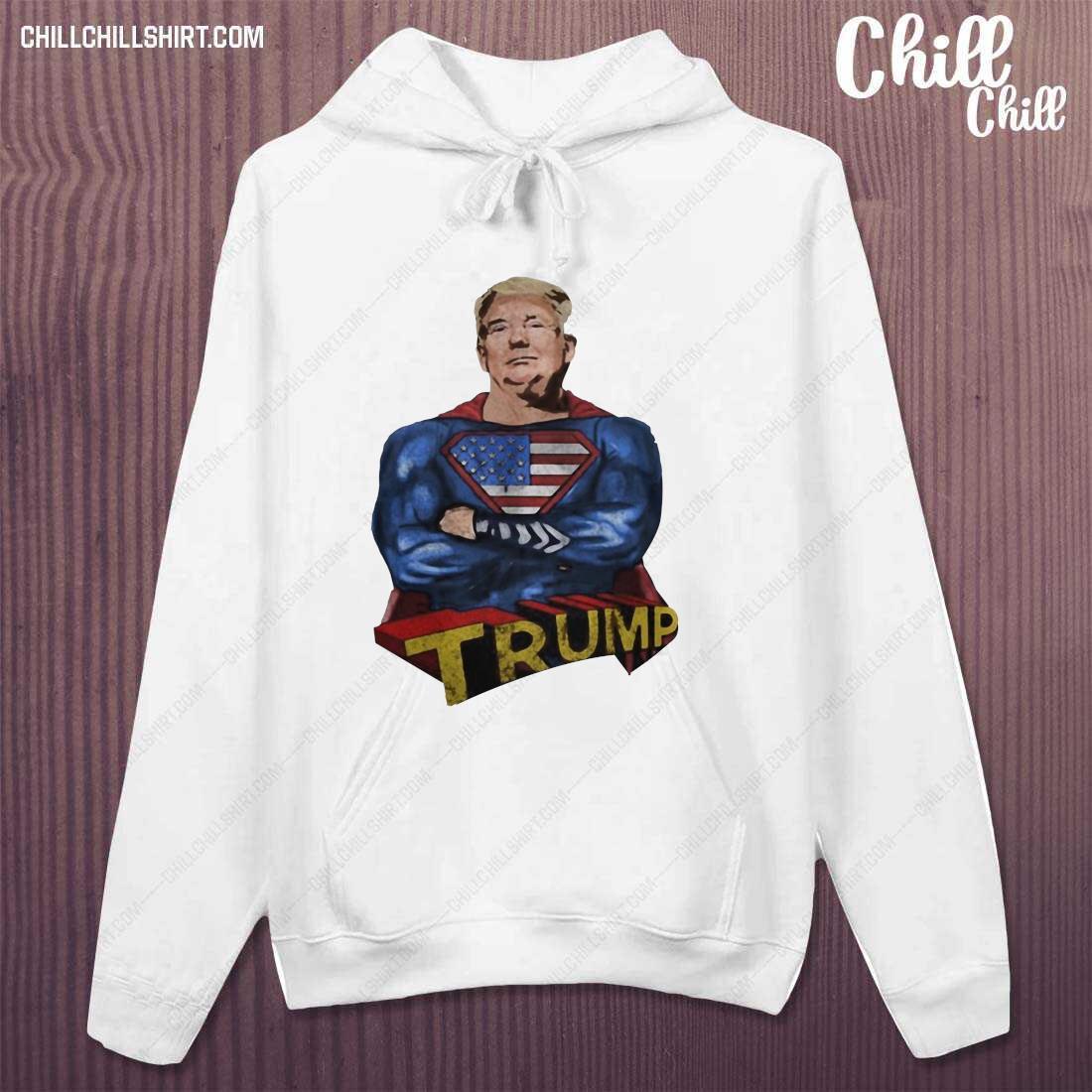 American Superhero Trump Shirt hoodie