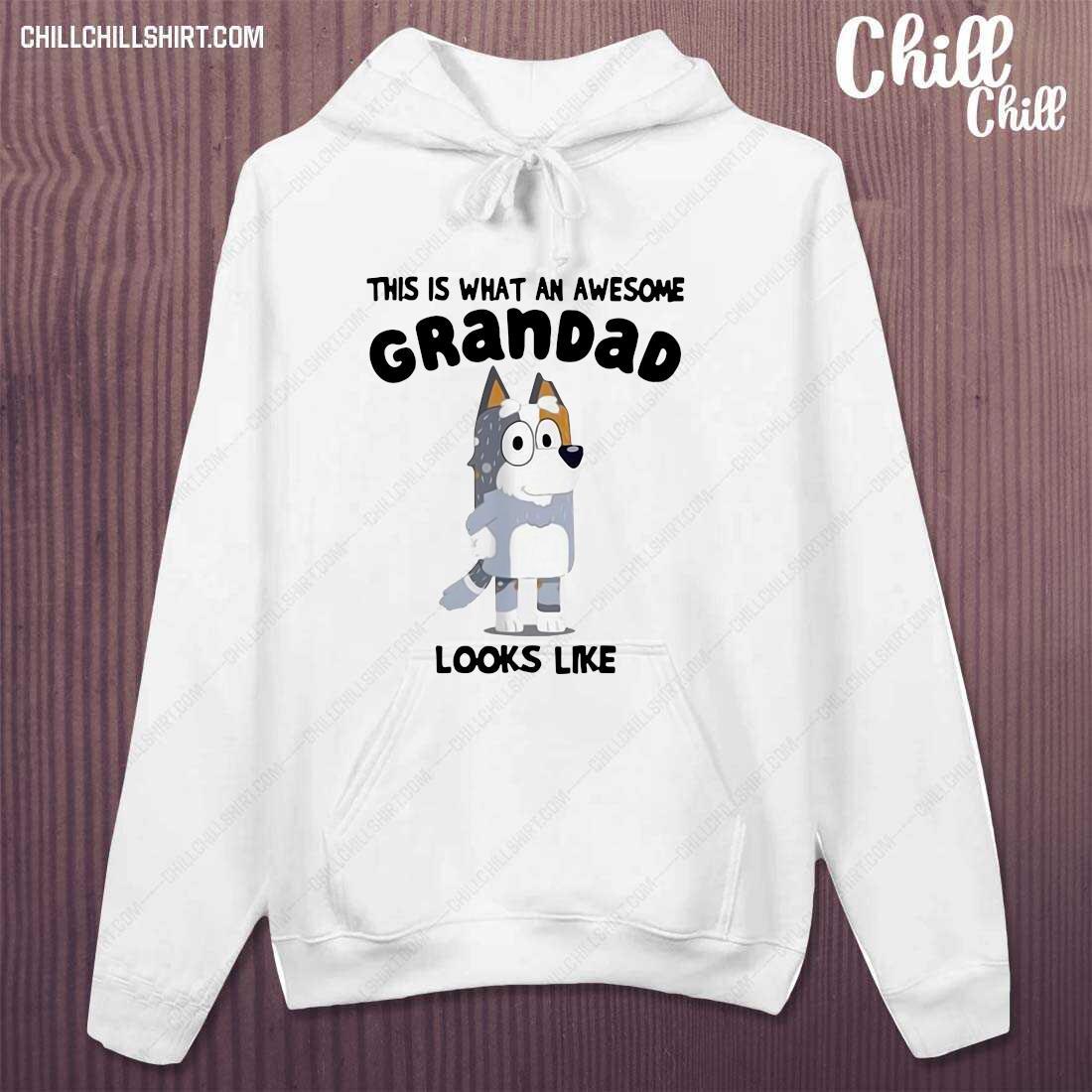 Bandit Heeler This Is What An Awesome Grandpa Bandit Heeler Looks Like Shirt hoodie