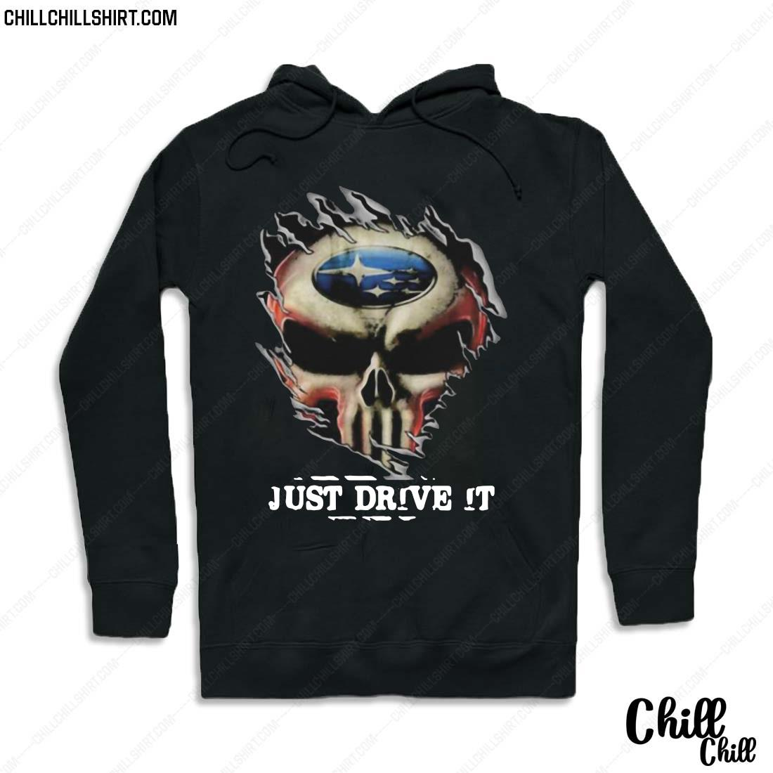 Blood Insides Skull Ford Just Drive It Shirt Hoodie