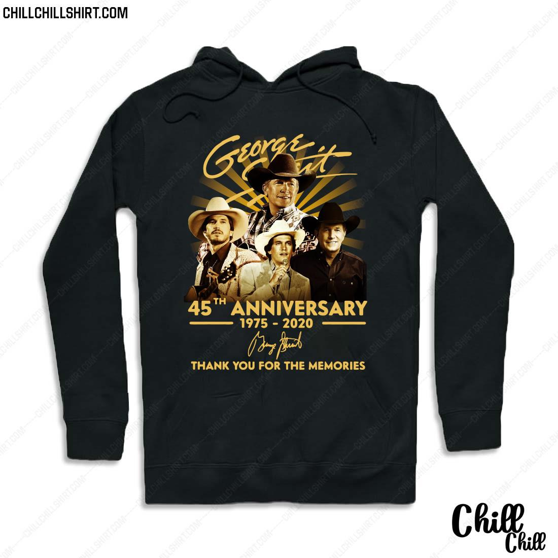 George Strait 45th Anniversary 1975-2020 Signature Thank You For The Memories Shirt Hoodie
