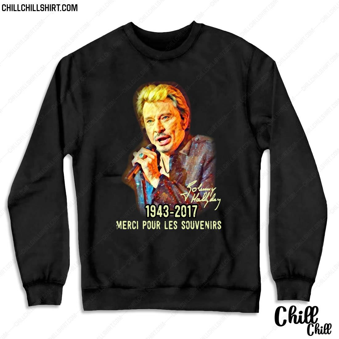 Johnny Hallyday 1943 2017 Merci Pour Les Souvenirs Shirt Sweater
