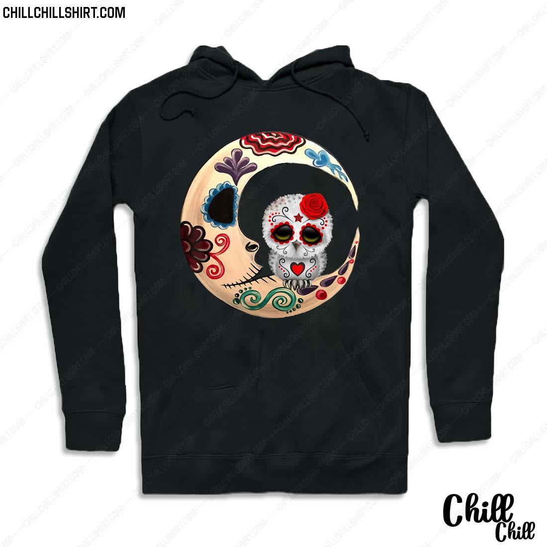 Owl Sugar Skull Love You To The Moon _ Back Halloween Gift Shirt Hoodie
