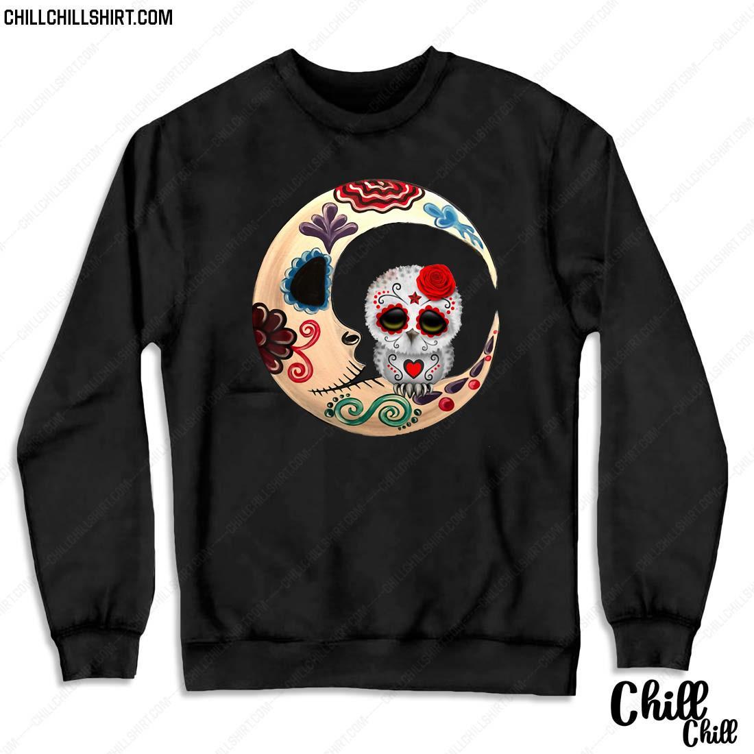 Owl Sugar Skull Love You To The Moon _ Back Halloween Gift Shirt Sweater