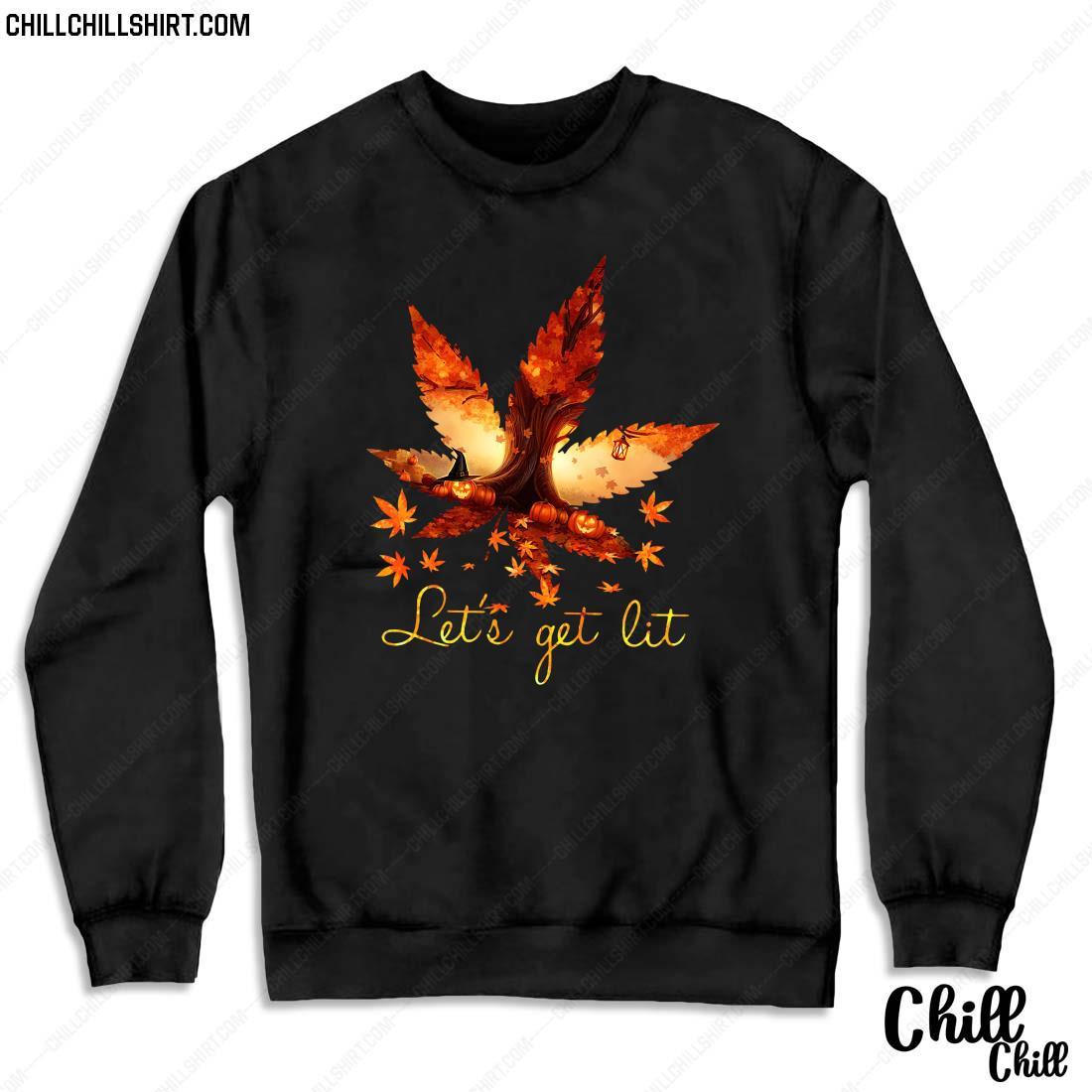 Weed Halloween Let_s Get Lit Shirt Sweater