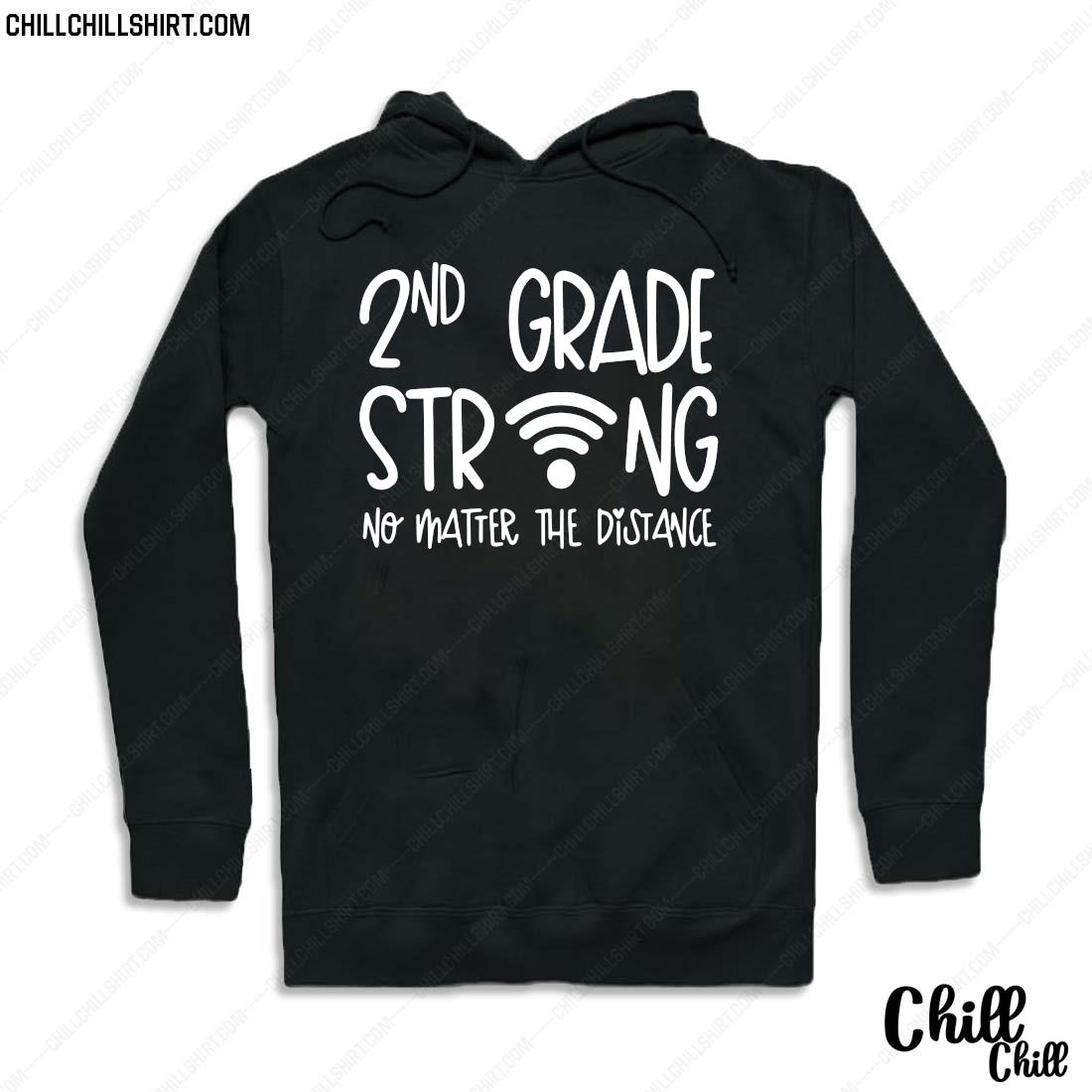 2nd Grade Strong No Matter The Distance Shirt Hoodie
