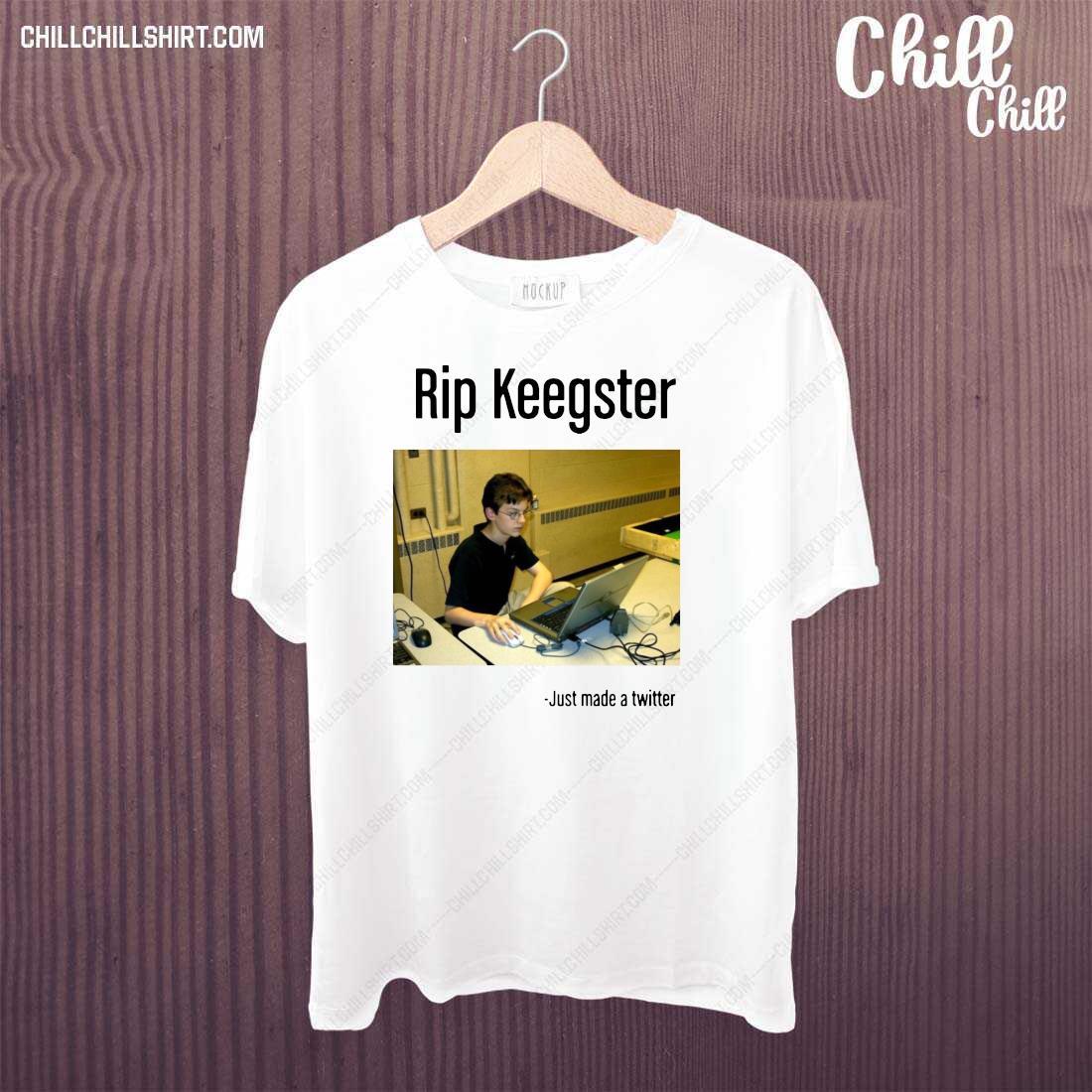 Rip Keegster Just Made A Twitter Shirt