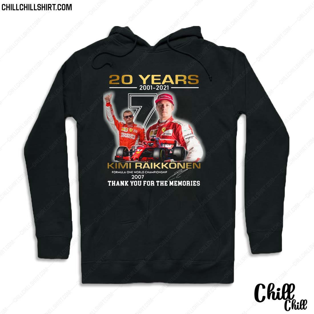 20 Years 2001-2021 Kimi Raikkonen Signature Thank You For The Memories Shirt Hoodie
