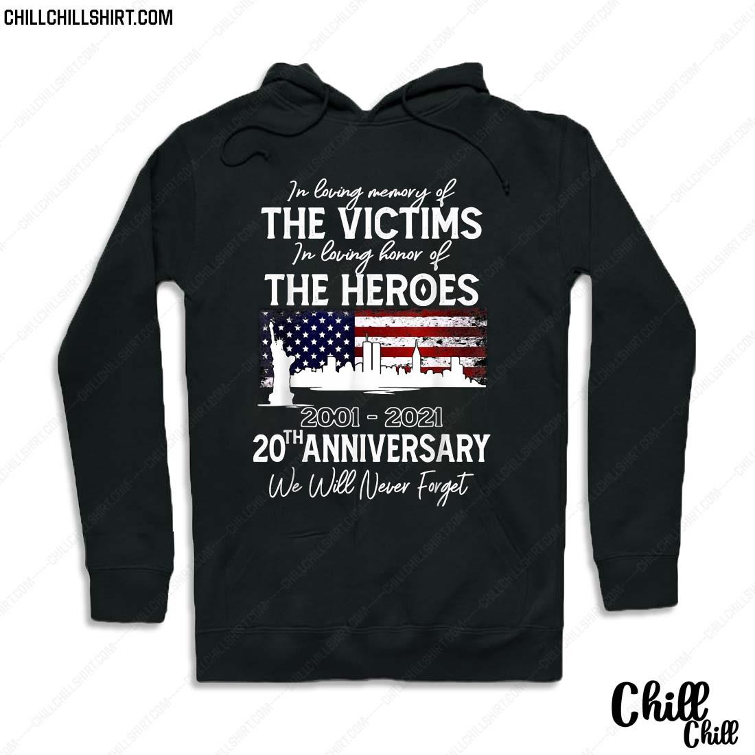 20th Anniversary 09.1101 Never Forget Shirt Hoodie