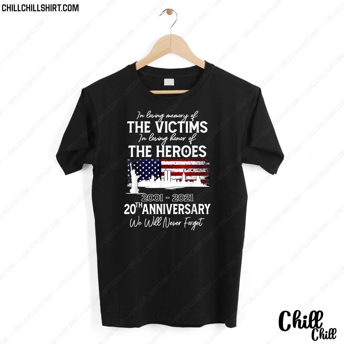 20th Anniversary 09.1101 Never Forget Shirt