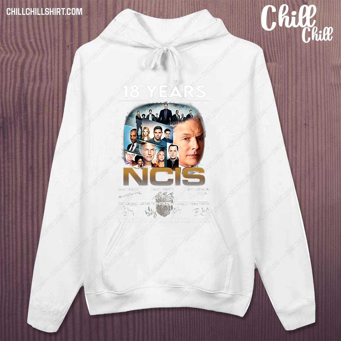 18 Years 2003-2021 Ncis Signature Thank You For The Memories Shirt hoodie