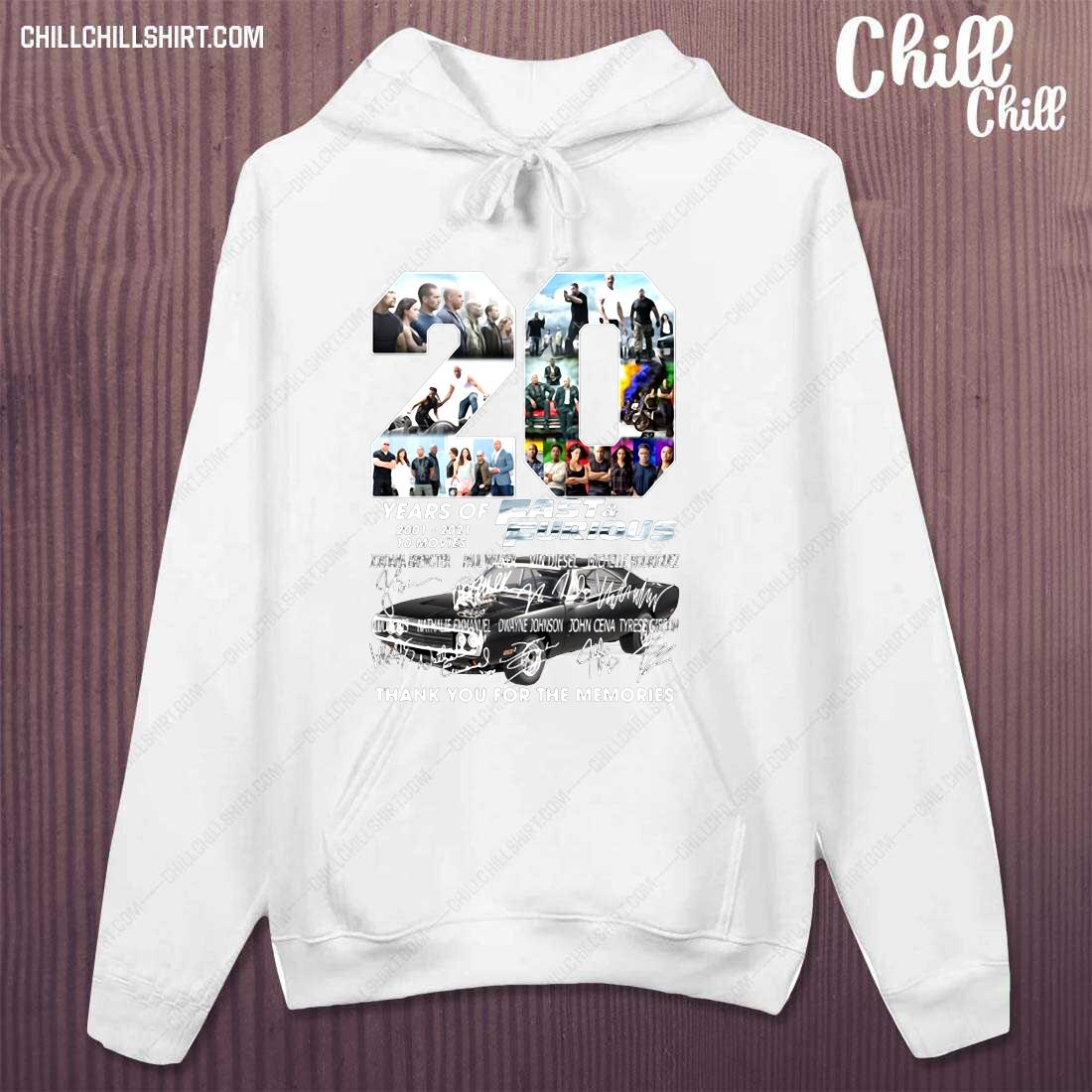 20 Years Of Fast Furious 2001-2021 10 Movies Thank You For The Memories Shirt hoodie